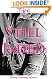 STILL JADED (Jaded Series Book 2)