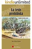 La Tesis Prohibida (Trilogía La Tesis Prohibida, Historia de España de 1936 a 2013)
