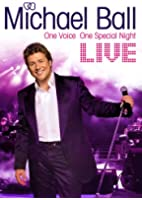 Michael Ball: Live - One Voice [DVD]