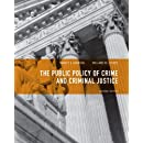 Public Policy of Crime and Criminal Justice (2nd Edition)