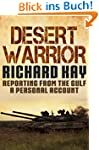 Desert Warrior: Reporting from the Gu...
