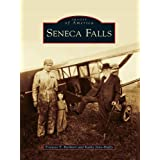 Seneca Falls (Images of America (Arcadia Publishing))
