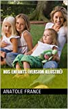 Nos enfants (version illustr�)