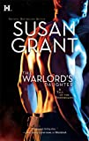 The Warlord's Daughter (0373773617) by Grant, Susan