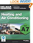ASE Test Preparation - A7 Heating and...