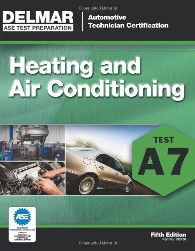 ASE Test Preparation - A7 Heating and Air Conditioning...