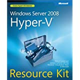Windows Server® 2008 Hyper-VTM Resource Kit