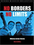 No Borders, No Limits: Nikkatsu Actio...