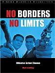 No Borders, No Limits: Nikkatsu Actio...