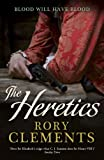 Rory Clements The Heretics (John Shakespeare 5)