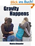 Gravity Happens (Forcing Gravity)