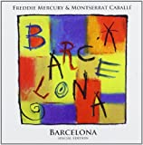 Barcelona [Special Edition] Freddie Mercury & Montserrat Caballe