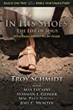 img - for In His Shoes: The Life of Jesus book / textbook / text book