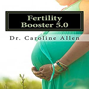 Fertility Booster 5.0 Audiobook