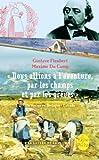 img - for Nous Allions a L'Aventure Par Les Champs ET Par Les Greves (French Edition) book / textbook / text book