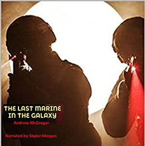 The Last Marine in the Galaxy Audiobook