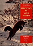 Perspectives on Animal Behavior (0471295027) by Judith Goodenough