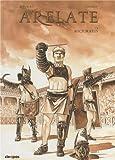 Arelate, Tome 2 : Auctoratus