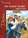 img - for Her Ardent Sheikh (Texas Cattleman's Club) book / textbook / text book