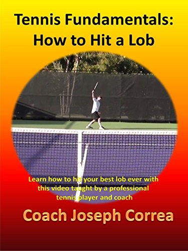 Tennis Fundamentals: How to Hit a Lob