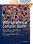 Why Society is a Complex Matter: Meet...