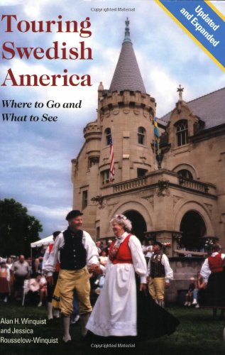 Touring Swedish America: Where to Go and What to See