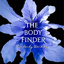 The Body Finder (       UNABRIDGED) by Kimberly Derting Narrated by Eileen Stevens