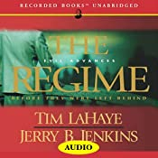 The Regime: Before They Were Left Behind, Book 2 | Tim LaHaye, Jerry B. Jenkins