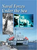 img - for Naval Forces Under the Sea: The Rest of the Story book / textbook / text book