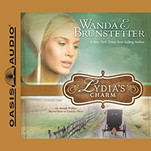 Lydia's Charm: An Amish Widow Starts Over in Charm, Ohio | [Wanda E. Brunstetter]
