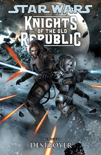 Star Wars: Knights of the Old Republic Volume 8 - Destroyer PDF