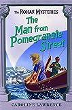 17 The Man from Pomegranate Street (ROMAN MYSTERIES)