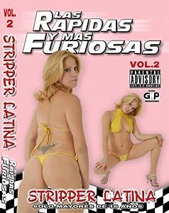 Stripper Latina Rapidas y Furiosas 2