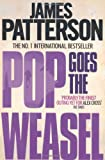 James Patterson Pop Goes the Weasel (Alex Cross)