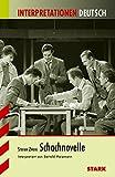 Interpretationen - Deutsch Zweig: Schachnovelle