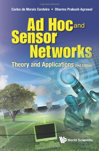 Ad Hoc and Sensor Networks : Theory and Applications (2nd Edition)