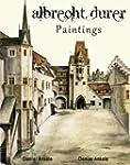 Albrecht Durer: Paintings - 145+ Rena...