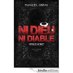 Ni Dieu ni Diable - Emanuel Abran
