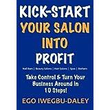 Kick-Start Your Salon Into Profit (Kick Start)