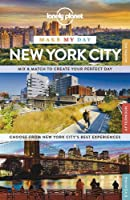 Lonely Planet Make My Day New York City (Travel Guide)