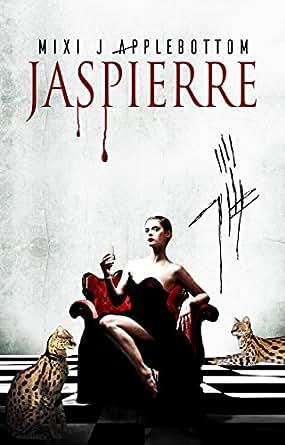 Jaspierre (Jaspierre Trilogy Book 1) - Kindle edition by Mixi J