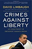 Image of Crimes Against Liberty: An Indictment of President Barack Obama
