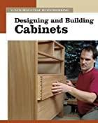 Designing and Building Cabinets