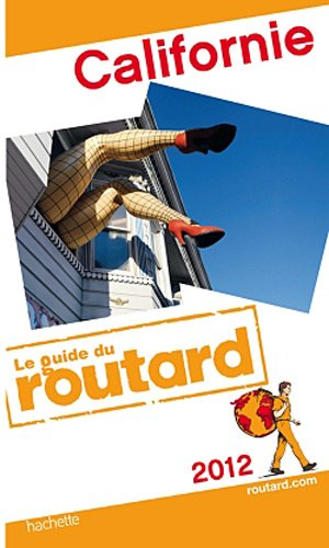 Guide du Routard Californie 2012