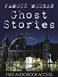 img - for Ghost Stories: 20 Famous Modern Ghost Stories (Illustrated, with a BONUS) (Fiction Classics) book / textbook / text book