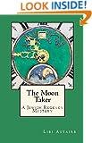 The Moon Taker: A Jewish Regency Mystery (Jewish Regency Mysteries Book 2)