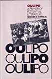 Oulipo: A Primer of Potential Literature