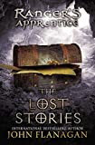 The Lost Stories: Book 11 (Rangers Apprentice)