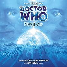 Doctor Who - Neverland Performance Auteur(s) : Alan Barnes Narrateur(s) : Paul McGann, India Fisher