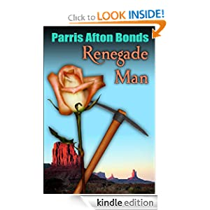 Free Kindle Book: Renegade Man, by Parris Afton Bonds